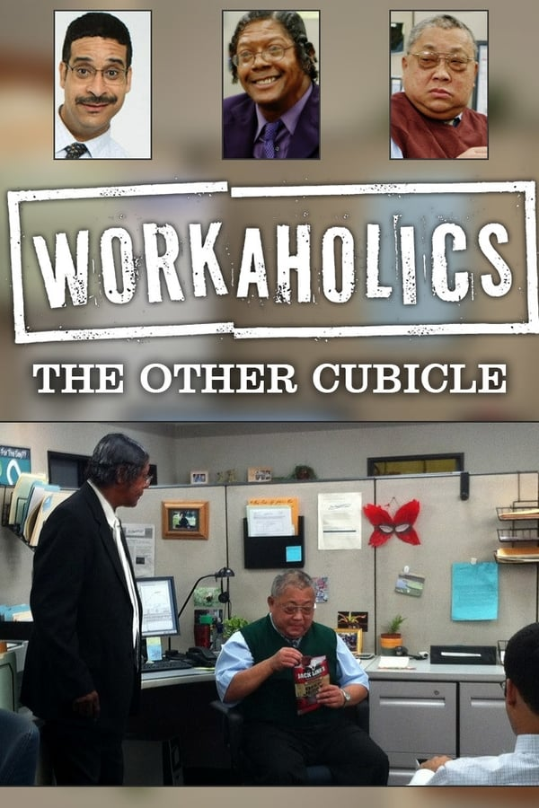 Workaholics: The Other Cubicle