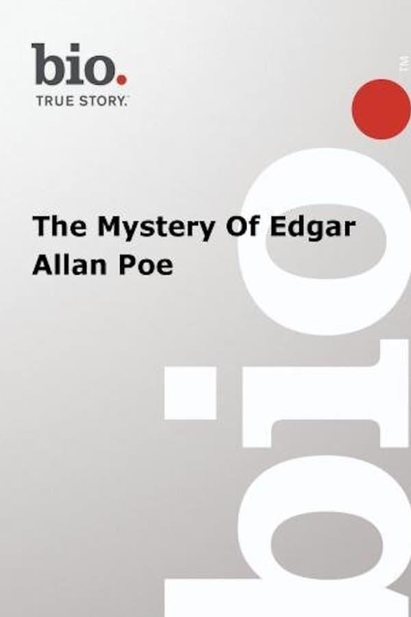 The Mystery of Edgar Allen Poe