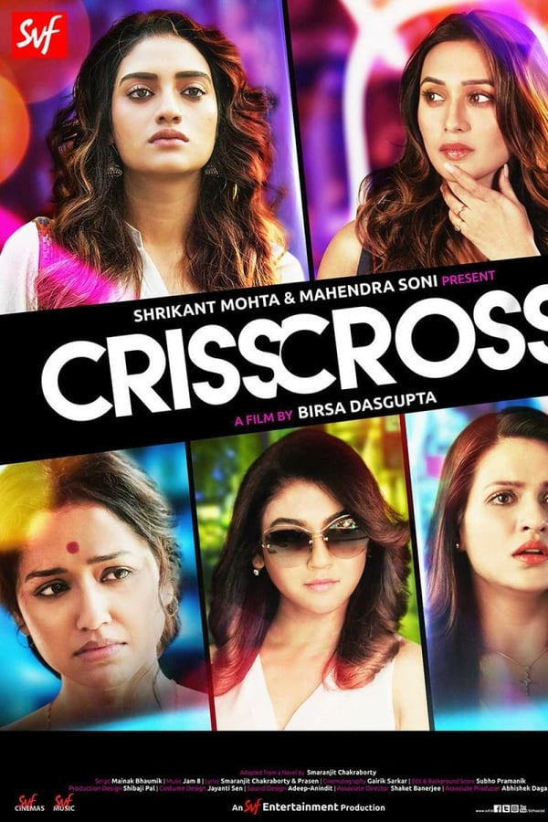 Crisscross (2018) Bengali Full Movie 720p WEB-DL | 1.05 GB | Download | Watch Online | Direct Links | GDrive