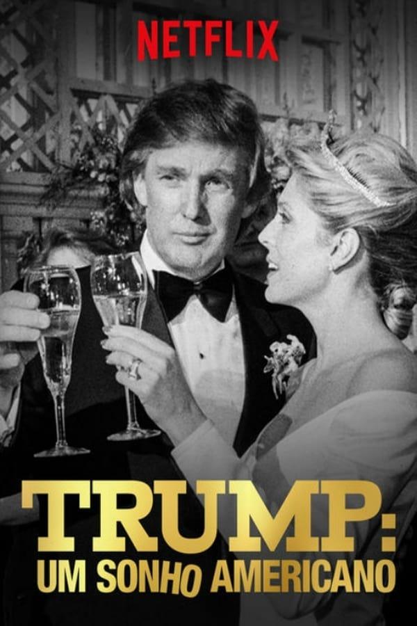 Trump: Um Sonho Americano 1ª Temporada poster, capa, cartaz