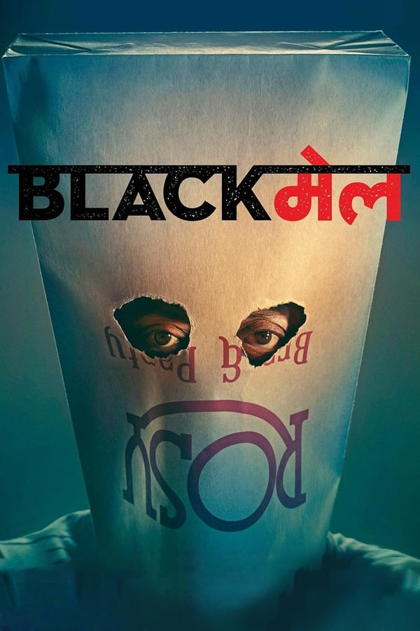 Blackmail (2018) Hindi | x264 Blu-Ray | 1080p | 720p | 480p | Download | Watch Online | GDrive | Direct Links