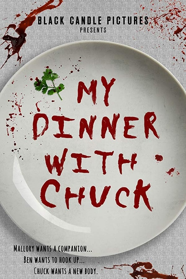 My Dinner With Chuck
