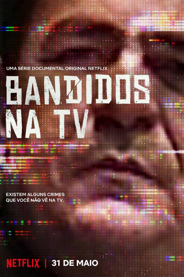 Baixar Bandidos na TV 1ª Temporada (2019) Dublado via Torrent