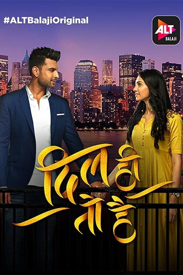 Dil Hi Toh Hai (2020) Hindi Season 3 [EP 11 To 19]
