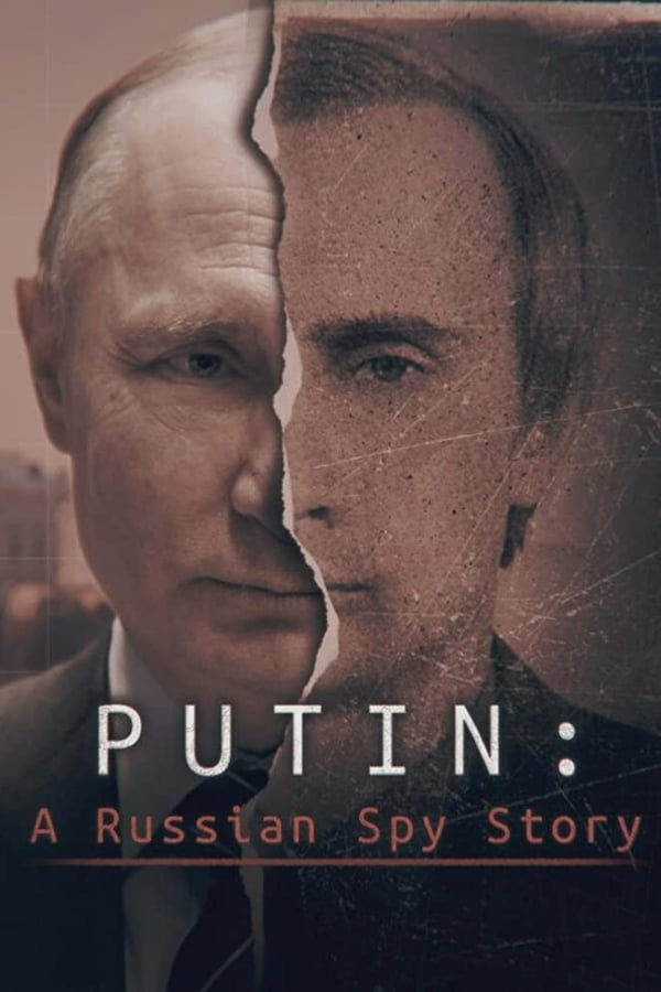 Putin: A Russian Spy Story (Documental)