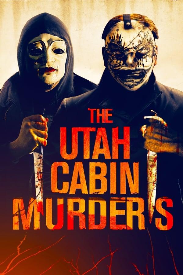 The Utah Cabin Murders (2019)