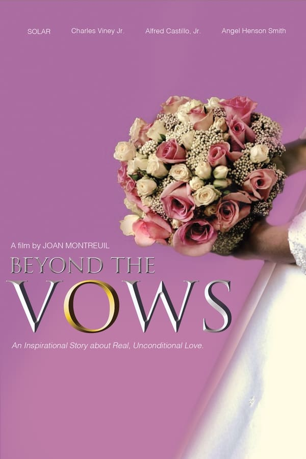 Beyond the Vows