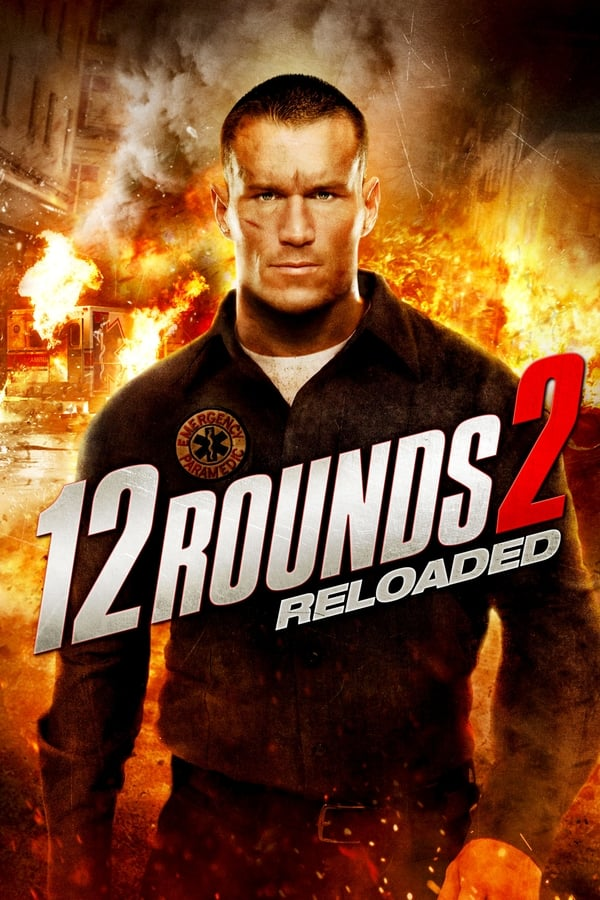 12 Rounds 2: Reloaded - 2013