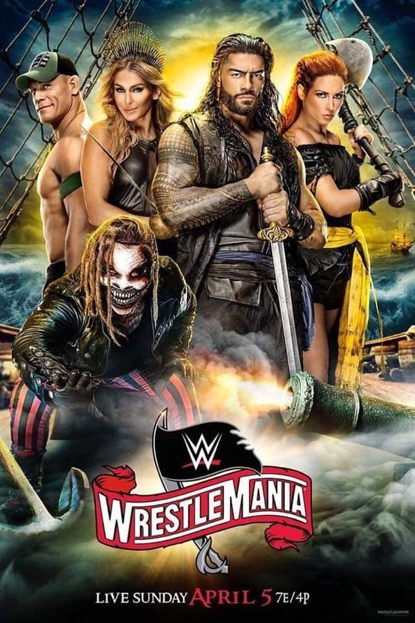 Watch WWE Wrestlemania 36 2020 (Night 1) 4/4/20 – 4th April 2020