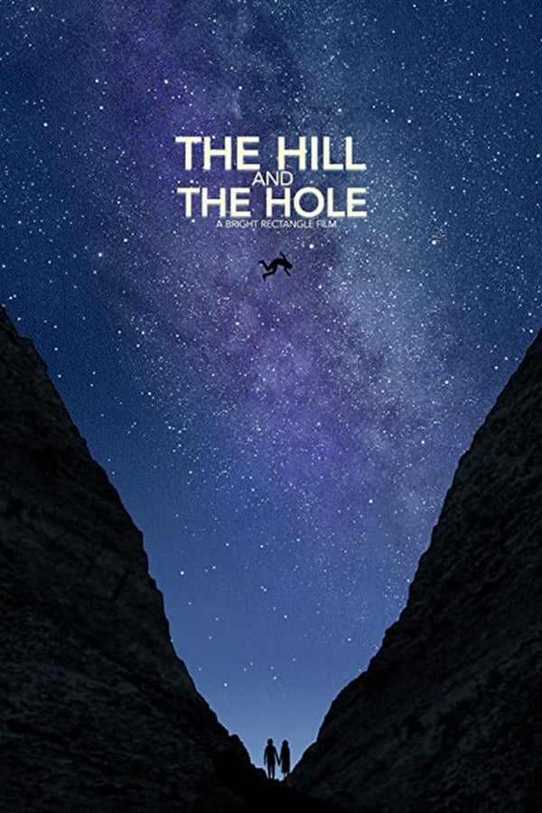 The Hill and the Hole مترجم