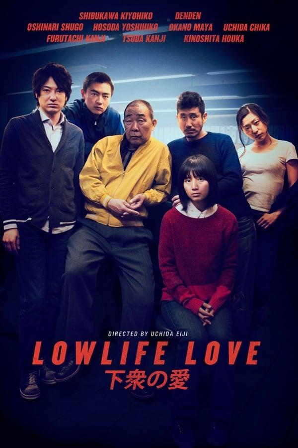 Assistir Lowlife Love