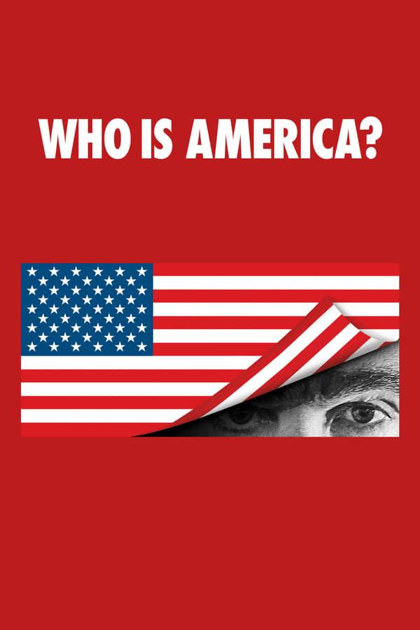 Who Is America ? Saison 1