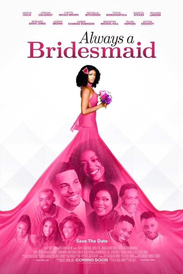 მუდამ მეჯვარის როლში / Always a Bridesmaid