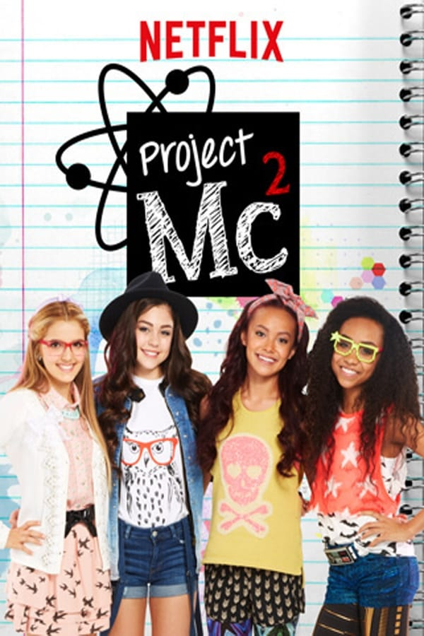 Project MC² Saison 6 En Streaming