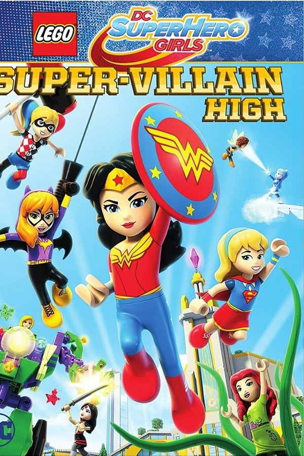 Assistir Lego DC Super Hero Girls: Escola de Super Vilãs Online