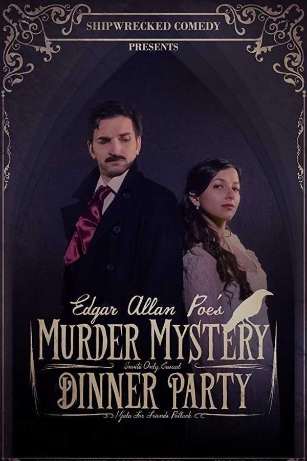 Edgar Allan Poe's Murder Mystery Dinner Party