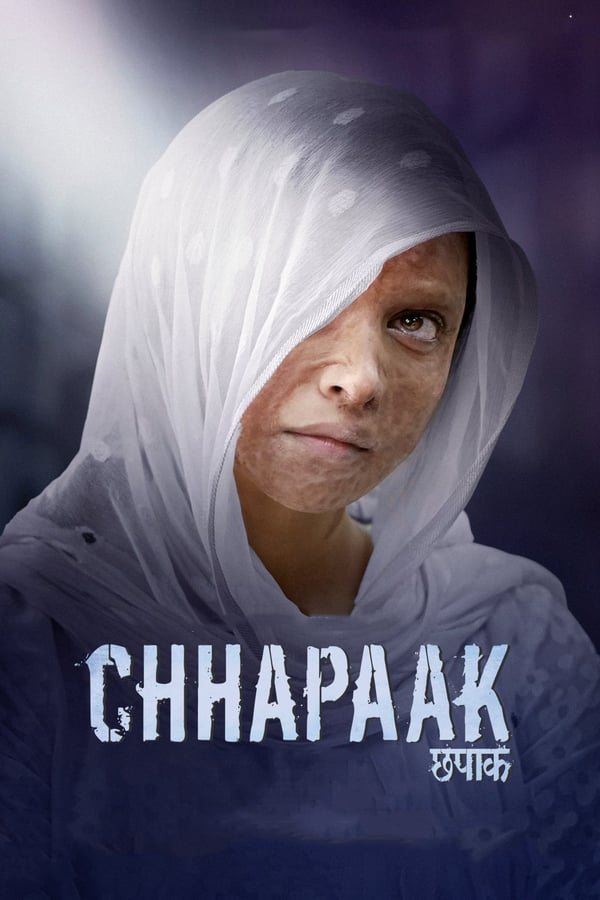 Chhapaak (2020) Hindi | x264 WEB-DL | 1080p | 720p | 480p | Download | Watch Online | GDrive | Direct Links