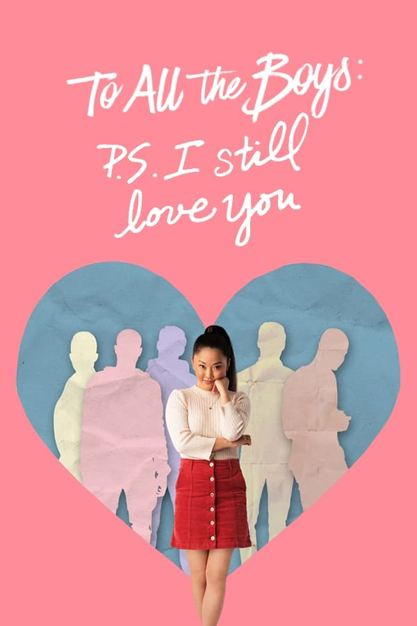 ყველა ბიჭს: პ.ს ისევ მიყვარხარ / To All the Boys: P.S. I Still Love You ქართულად