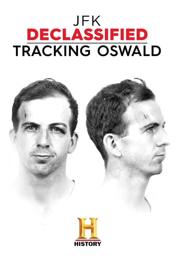 JFK Declassified Tracking Oswald Saison 1