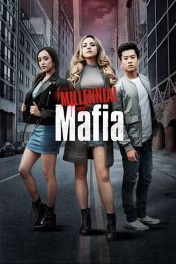 Assistir Millennial Mafia Online