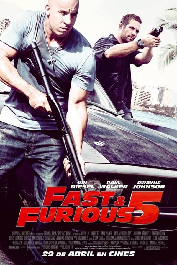 Fast and Furious 5 (Rápidos y Furiosos 5) ()