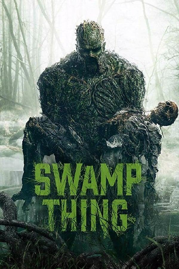 Swamp Thing Saison 1 En Streaming