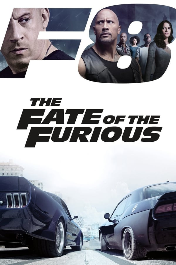Fast and Furious 8 : The Fate of the Furious (2017)
