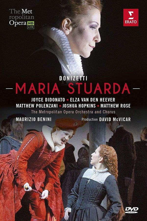 Maria Stuarda: The Metropolitan Opera