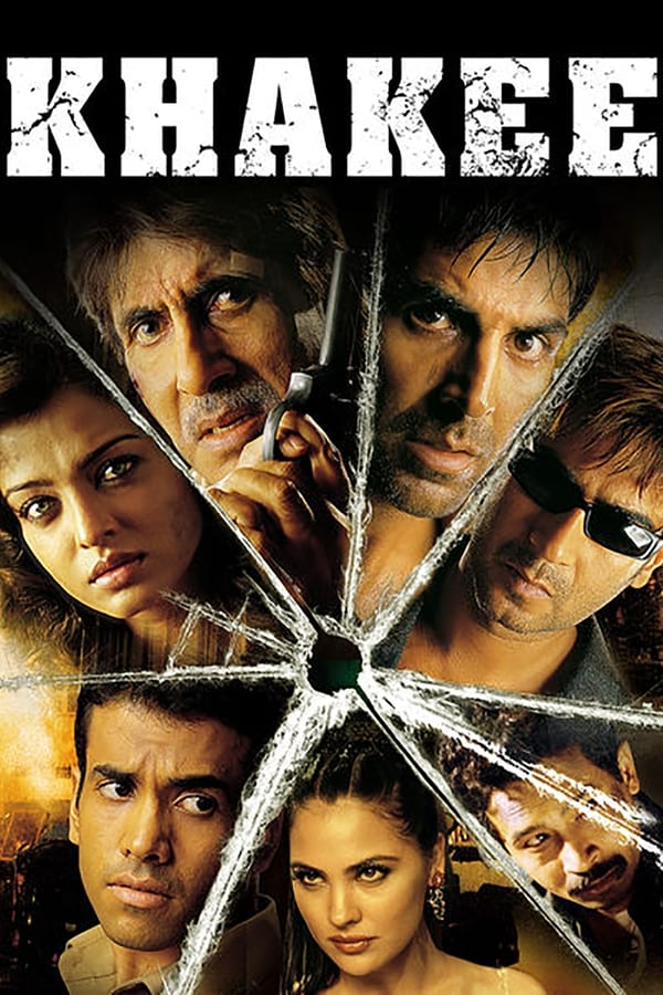 Khakee (2004) Hindi | x264 WEB-DL | 1080p | 720p | 480p | Download | Watch Online | GDrive | Direct Links