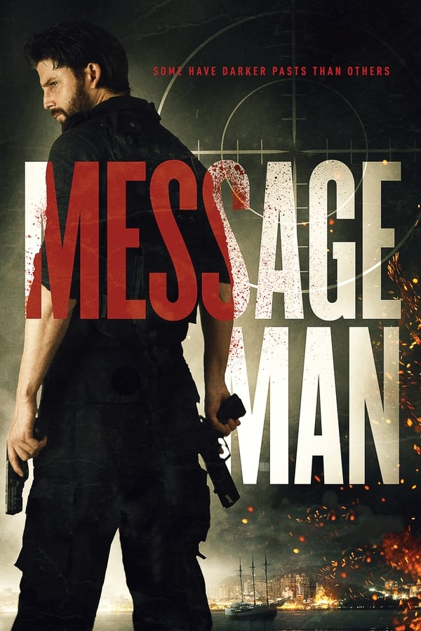 Message Man (2018) English Full Movie 1080p Blu-Ray | 720p | 1.7GB | 1GB | Download | Watch Online | Direct Links | GDrive