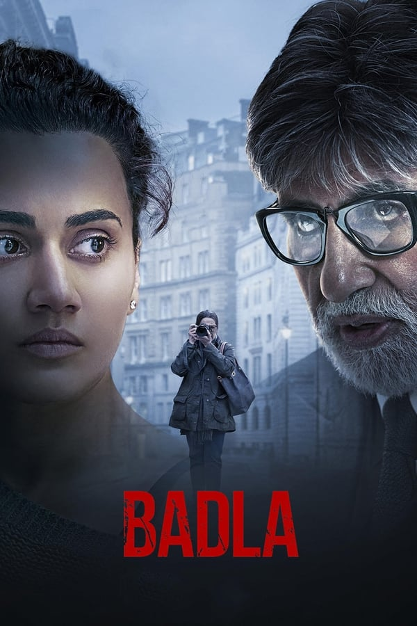 Badla (2019) Hindi | x264 NF WEB-Rip | 1080p | 720p | 480p | Download | Watch Online | Direct Links | GDrive