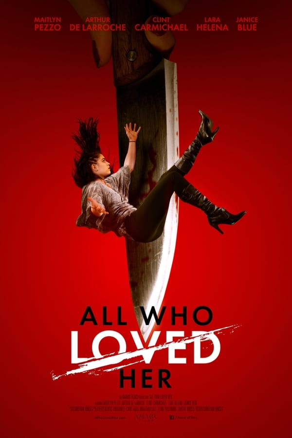 All Who Loved Her (2021)