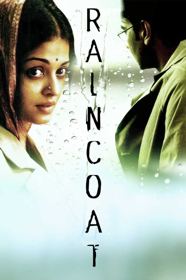 Raincoat (2004) Hindi Full Movie 1080p WEB-DL | 720 | 2.10 GB, 1 GB | Download | Watch Online | Direct Links | GDrive