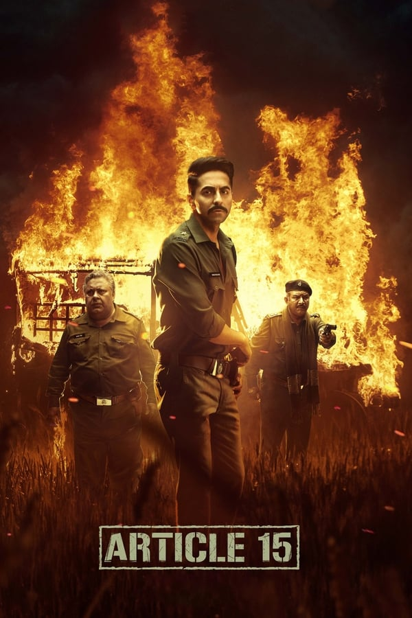 Article 15 (2019) Hindi Full Movie 720p WEB-DL | 480p  800MB, 400 MB | Free Download | Watch Online | Direct Links | GDrive