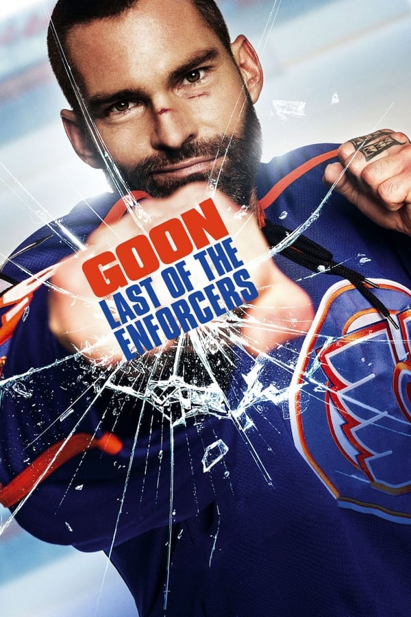 Goon: Last of the Enforcers ()