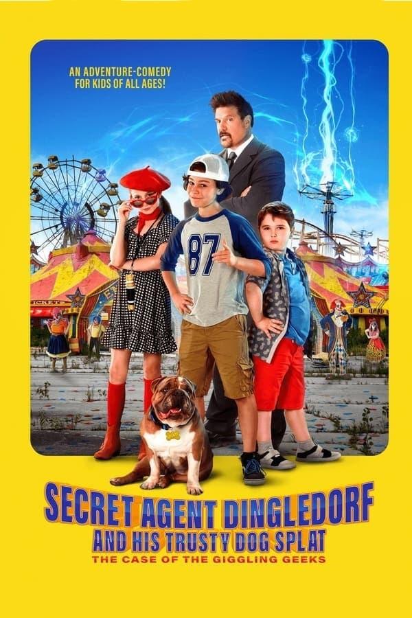 Secret Agent Dingledorf and His Trusty Dog Splat (2021)