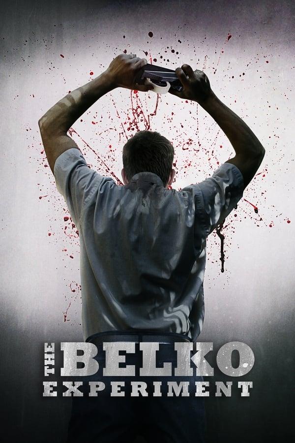 El experimento Belko (The Belco Experiment)