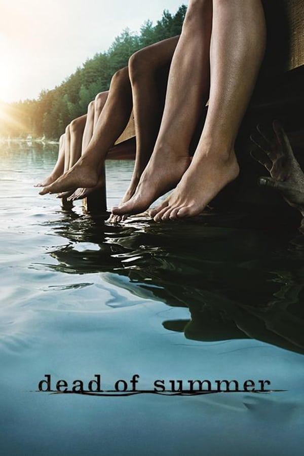 Dead of Summer Saison 1