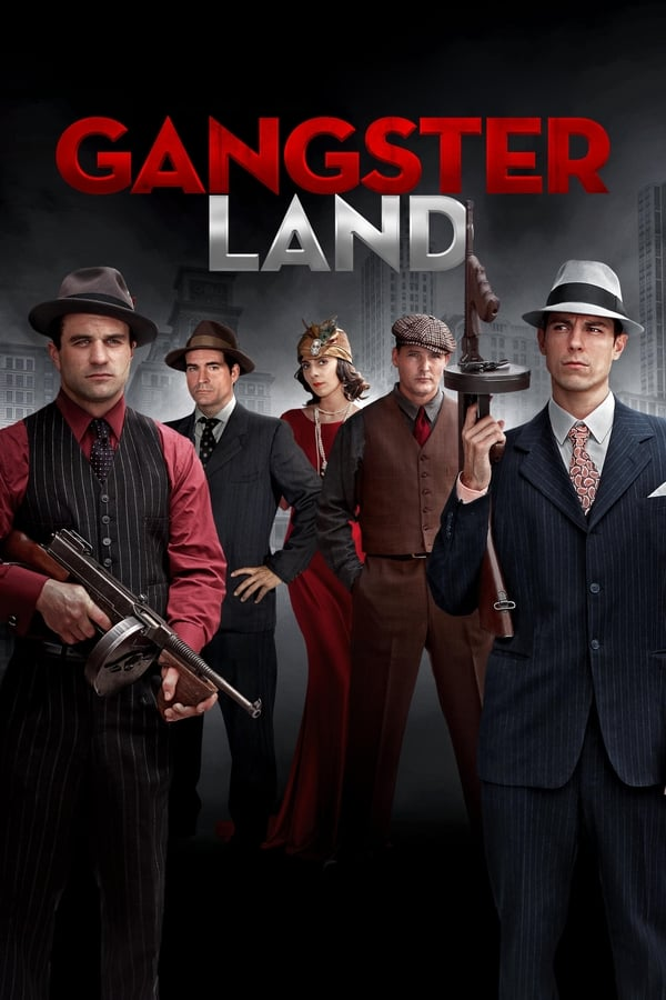 Gangster Land - 2017