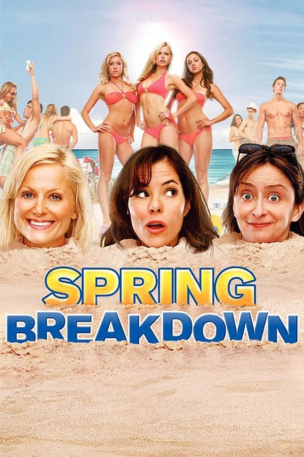 Spring Breakdown (2009)  English | x264 Blu-Ray | 720p | Adult Movies | Download | Watch Online | GDrive | Direct Links