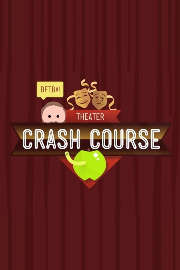 Crash Course Theater and Drama