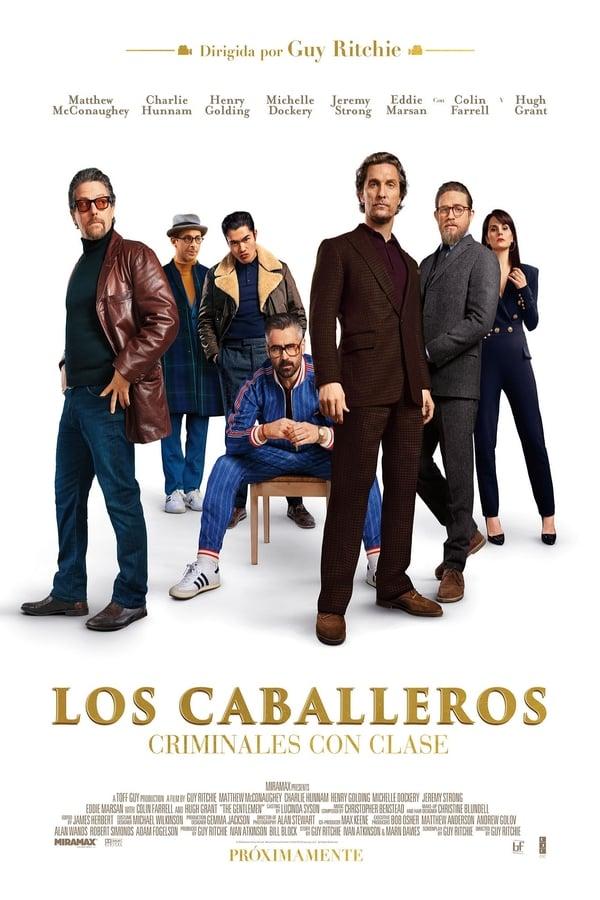 Imagen Los Caballeros: Criminales Con Clase