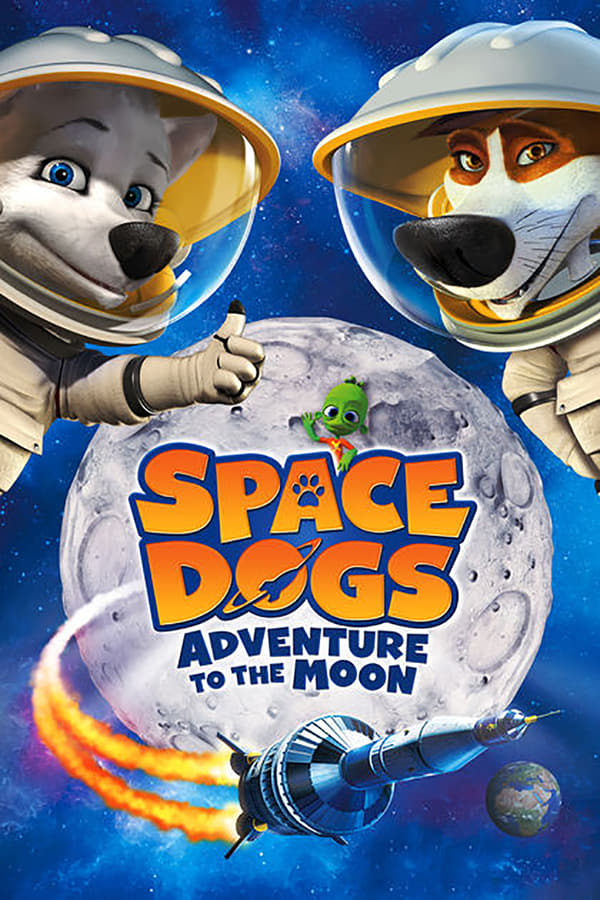 Assistir Space Dogs – A Aventura na Lua Online