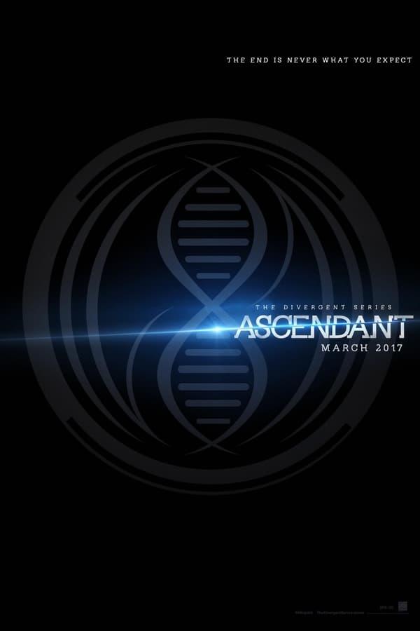 La Serie Divergente: Ascendente (Ascendant)