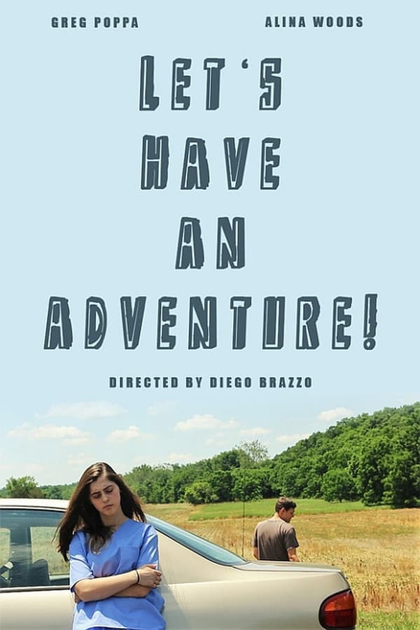 Lets Have an Adventure (2019)
