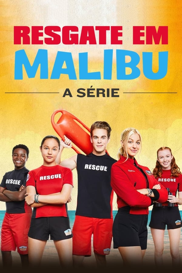 Malibu Rescue, la série Saison 1 En Streaming