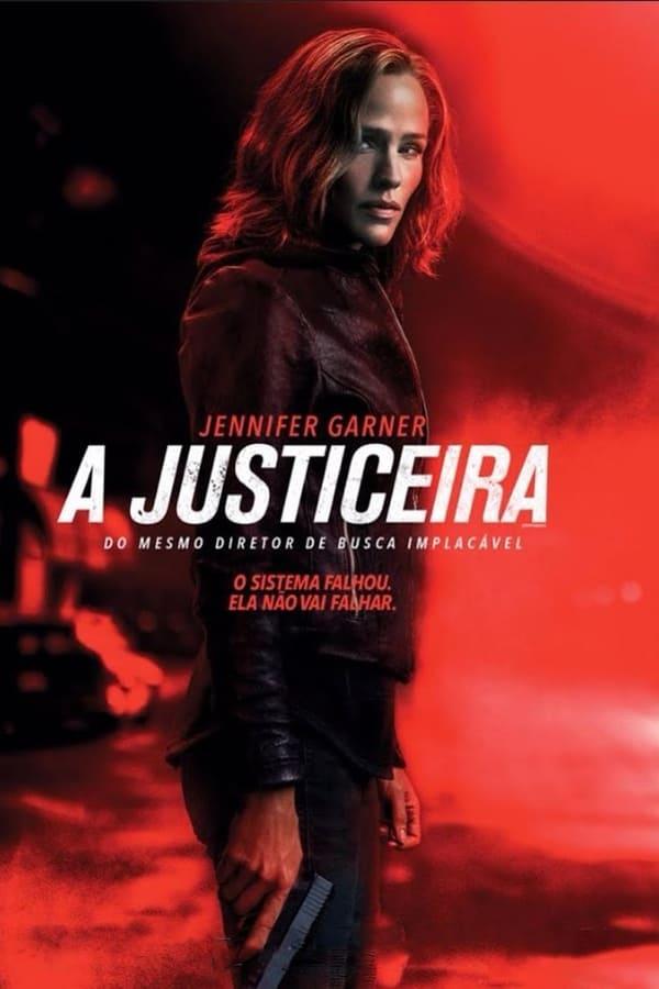 Assistir A Justiceira Online