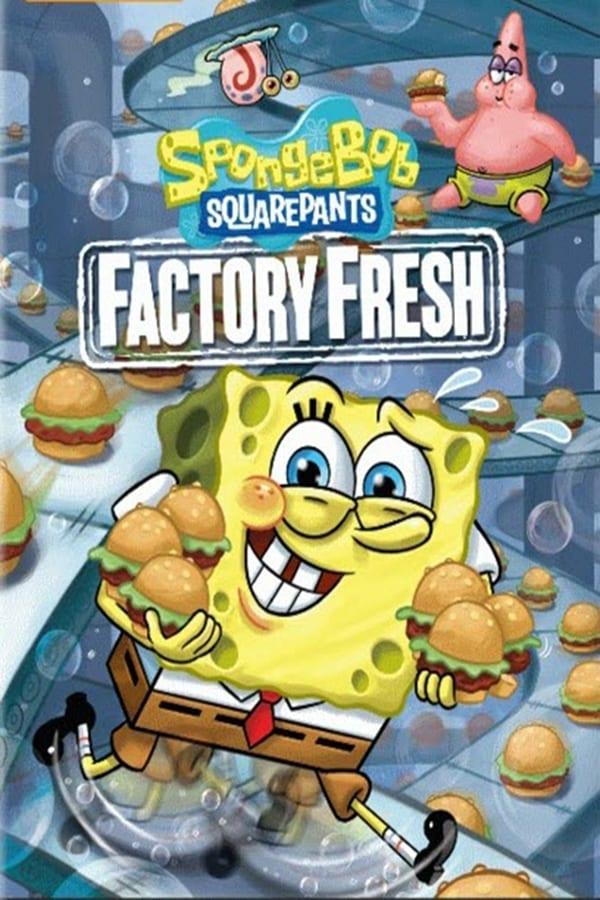 Spongebob Squarepants: Factory Fresh