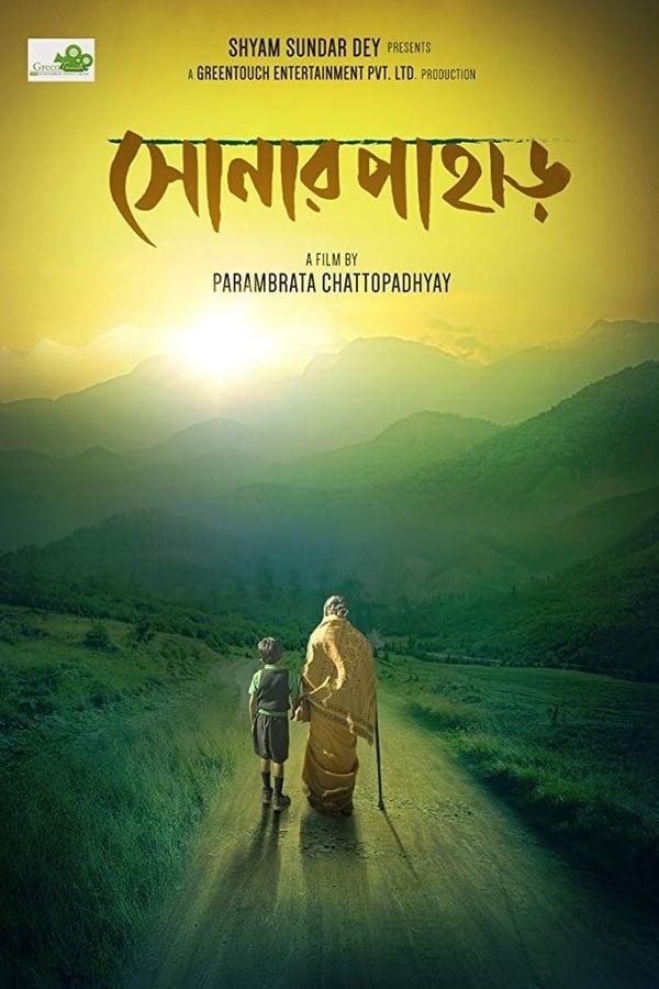 Shonar Pahar (2018) [Bengali+ESubs] | Netflix Exclusive | x264 NF WEB-Rip | 720p | 480p | Download | Watch Online | GDrive | Direct Links