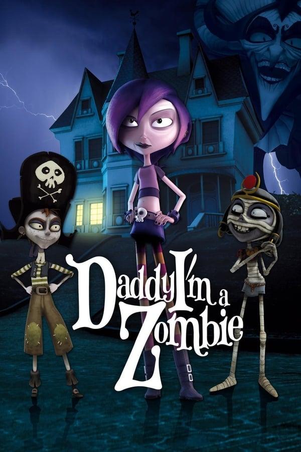 |FR| Daddy I m A Zombie